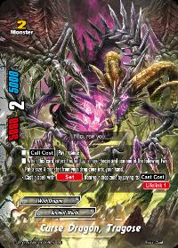 Curse Dragon, Tragose