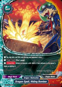 Dragon Spell, Hiding Bomber