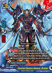 Hundred Demons General, Braiden