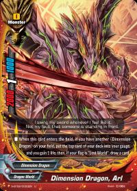 Dimension Dragon, Arl