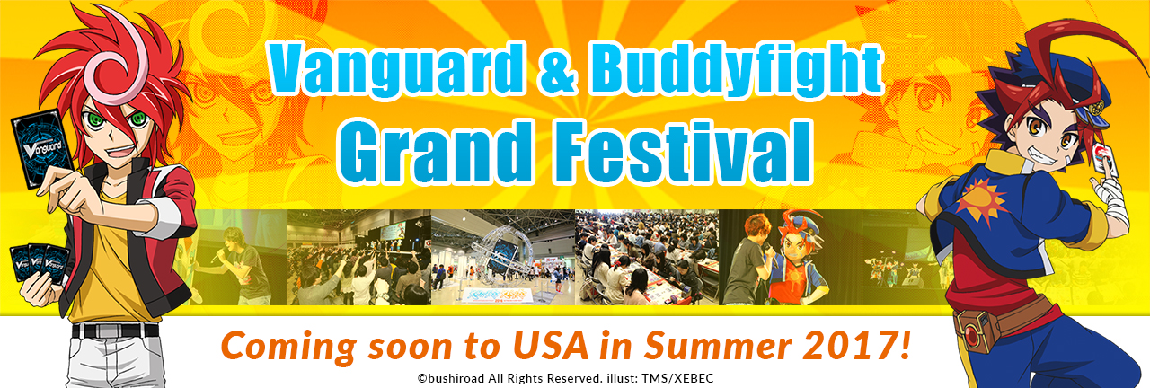 Vanguard & Buddyfight Grand Festival 2017