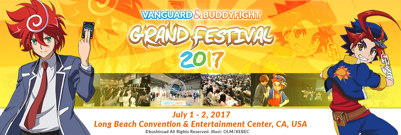 Vanguard & Buddyfight Grand Festival USA 2017