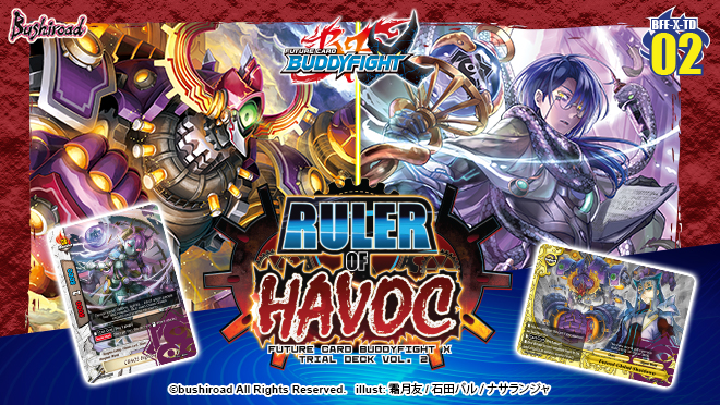 X Trial Deck Vol. 2: Ruler of Havoc