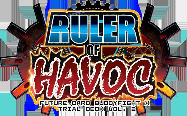 X Trial Deck Vol. 2: Ruler of Havoc